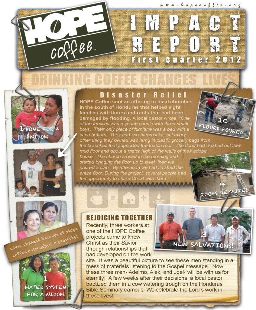 HOPE Coffee First Quarter IMPACT REPORT 2012